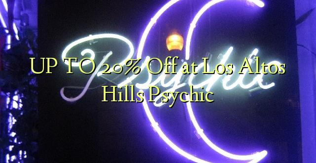 UP TO 20% Kutoka kwenye Los Altos Hills Psychic