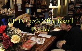 UP TO 50% Off at Bissell Psychic