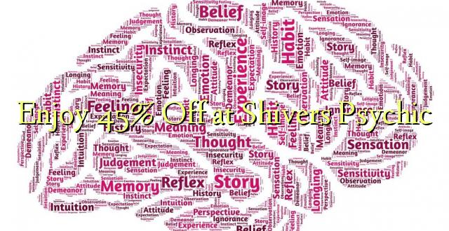 Enjoy 45% Off pie Shivers Psychic