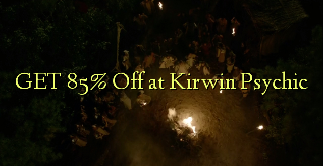 GET 85% Off at Kirwin Psychic