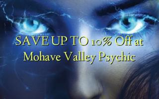 SPAR OP TIL 10% Off ved Mohave Valley Psychic