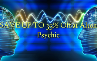 SAVE UP TO 35% Off at Alton Psychic