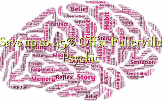 Save up to 45% Off at Fullerville Psychic