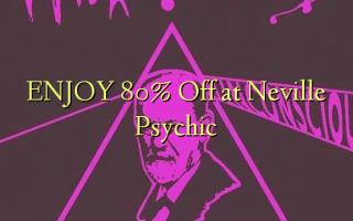 ENJOY 80% pie Neville Psychic