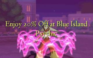 Izbaudiet 20% Off pie Blue Island Psychic
