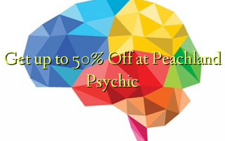 Get up to 50% Off at Peachland Psychic
