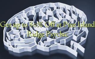 Pata hadi 80% Panda kwenye Pine Island Ridge Psychic