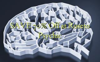 SAVE 70% Toa kwenye Roseto Psychic
