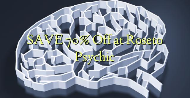SAVE 70% pie Roseto Psychic