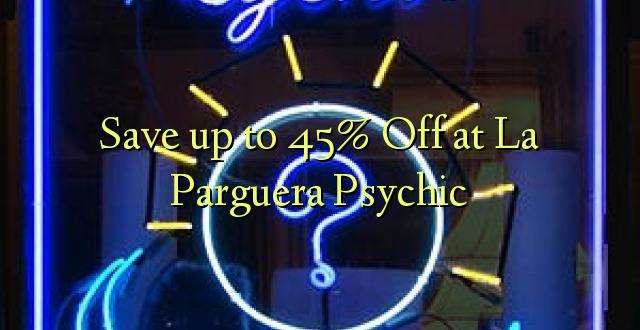Сэкономьте до 45% в La Parguera Psychic