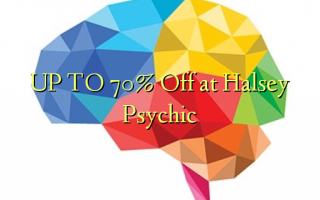 UP TO 70% Off at Halsey Psychic