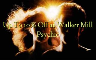 Op til 10% Off ved Walker Mill Psychic