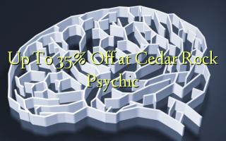 Hadi kwa 35% Omba kwenye Cedar Rock Psychic