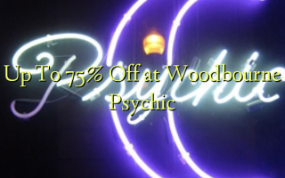 Up To 75% Off at Woodbourne Psychic