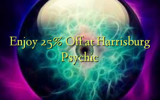 Enjoy 25% Off at Harrisburg Psychic