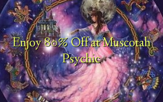 Enjoy 80% Off at Muscotah Psychic