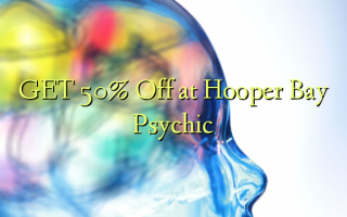 GET 50% Off at Hooper Bay Psychic