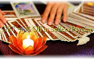 GET 75% Off at Sellers Psychic