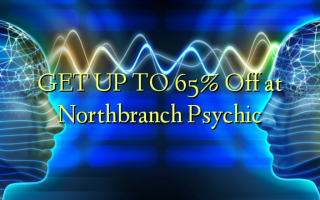 GET UP TO 65% Off at Northbranch Psychic