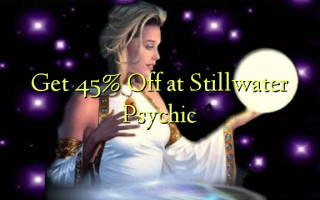Get 45% Off at Stillwater Psychic