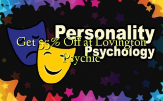 Get 55% Off at Lovington Psychic